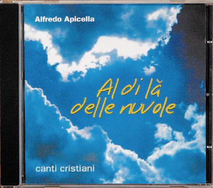 CD musicale Al di là delle nuvole canti cristiani Alfredo Apicella