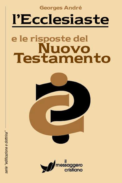 Libro cristiano L'Ecclesiaste e le risposte del Nuovo Testamento