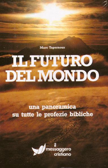 Libro cristiano Il futuro del mondo
