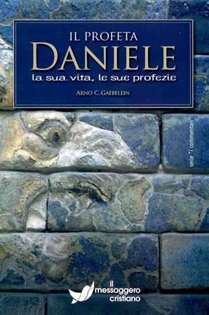 Libro cristiano Il profeta Daniele. La sua vita, le sue profezie