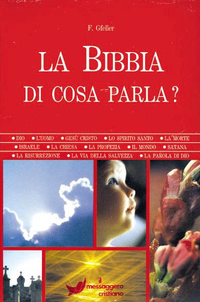 Libro cristiano La Bibbia di cosa parla?