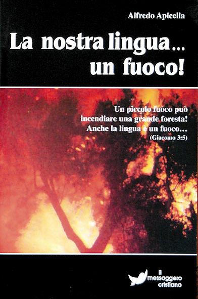 Libro cristiano La nostra lingua… un fuoco!