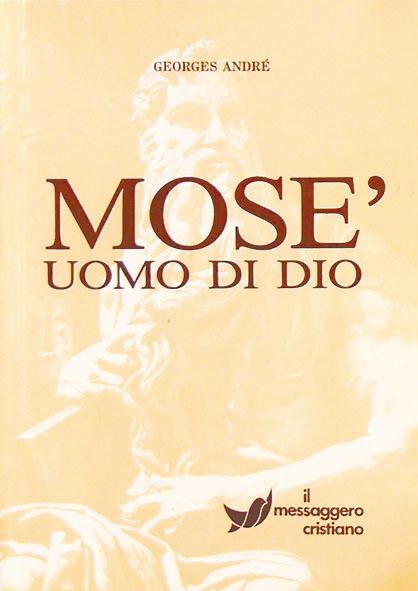 Libro cristiano Mosè uomo di Dio