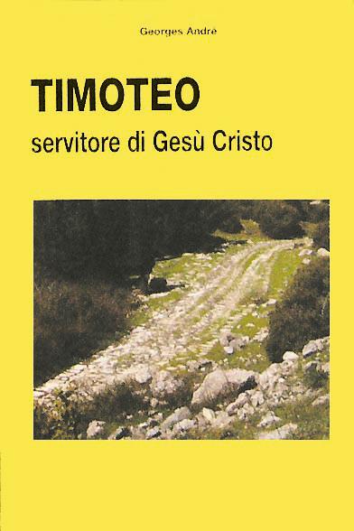 Libro cristiano Timoteo servitore di Gesù Cristo
