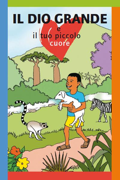 libro cristiano per bambini Il Dio grande e il tuo piccolo cuore